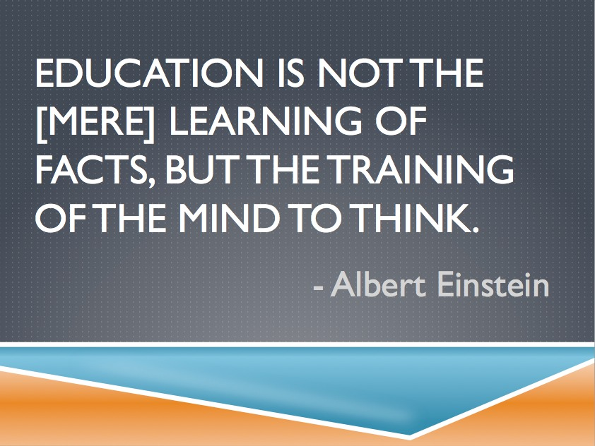 Einstein Quote | Education is Not